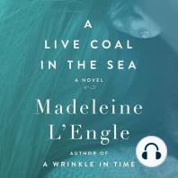 A Live Coal in the Sea