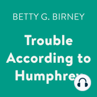 Trouble According to Humphrey
