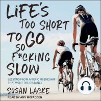 Life's Too Short to Go So F*cking Slow