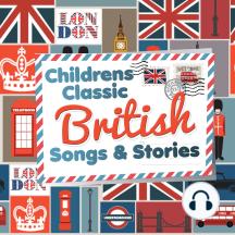 Children's Classic British Songs & Stories