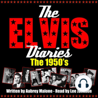Elvis Diaries, The - The 1950's