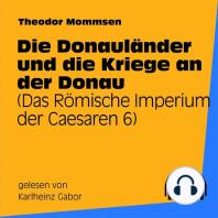 Die Donauländer und die Kriege an der Donau