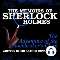 Memoirs of Sherlock Holmes, The