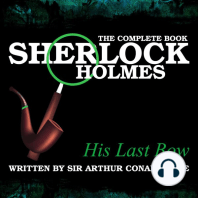 His Last Bow: The Complete Book