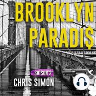 Brooklyn Paradis Saison 2