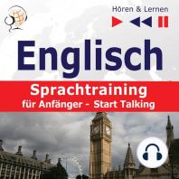 Englisch Sprachtraining für Anfänger– Hören & Lernen