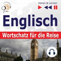 Englisch Wortschatz für die Reise – Hören & Lernen