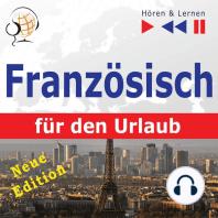 Französisch für den Urlaub – Hören & Lernen