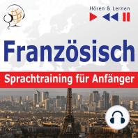 Französisch Sprachtraining für Anfänger – Hören & Lernen
