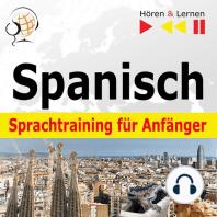 Spanisch Sprachtraining für Anfänger – Hören & Lernen