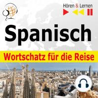 Spanisch Wortschatz für die Reise – Hören & Lernen