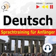 Deutsch Sprachtraining für Anfänger – Hören & Lernen