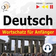 Deutsch Wortschatz für Anfänger – Hören & Lernen
