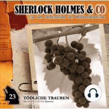Sherlock Holmes & Co, Folge 23: Tödliche Trauben