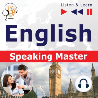 English. Speaking Master (Proficiency level: Intermediate / Advanced B1-C1 – Listen & Learn)