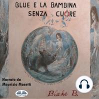 Blue e la bambina senza cuore