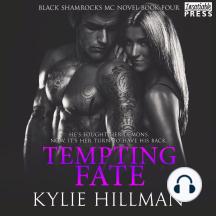 Tempting Fate: Black Shamrocks MC Novel, Book Four