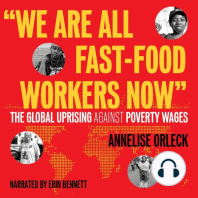 """""""We Are All Fast-Food Workers Now"""": The Global Uprising Against Poverty Wages"""