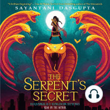The Serpent's Secret: Kiranmala and the Kingdom Beyond, Book 1