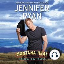 Montana Heat: True to You
