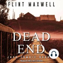 Dead End: A Zombie Novel