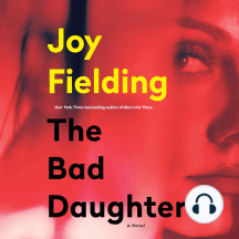 The Bad Daughter: A Novel