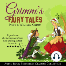 Grimm's Fairy Tales: Audio Book Bestseller Classics Collection