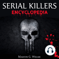 Serial Killers Encyclopedia: The Book of the World's Worst Murderers in History