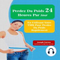 Perdez Du Poids 24 Heures Par Jour