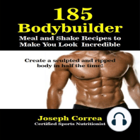 185 Bodybuilding Meal and Shake Recipes to Make You Look Incredible