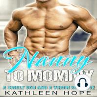 Nanny to Mommy
