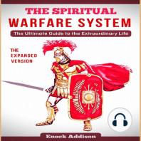 Spiritual Warfare System, The