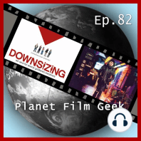 Planet Film Geek, PFG Episode 82