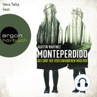 Monteperdido - Das Dorf der verschwundenen Mädchen (Ungekürzte Lesung)