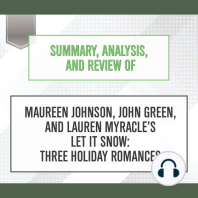 Summary, Analysis, and Review of Maureen Johnson, John Green, and Lauren Myracle's 'Let It Snow: Three Holiday Romances'
