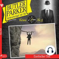 Exotischer Tod - Butler Parker 5 (Ungekürzt)