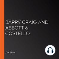 Barry Craig and Abbott & Costello
