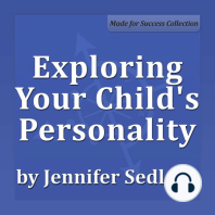 Exploring Your Child's Personality: Why They Do What They Do