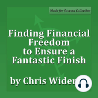 Finding Financial Freedom to Ensure a Fantastic Finish