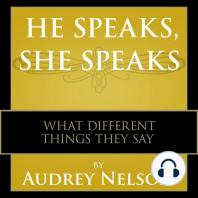 He Speaks, She Speaks