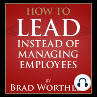 How to Lead Instead of Managing Employees