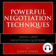Powerful Negotiation Techniques