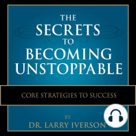 The Secrets to Becoming Unstoppable