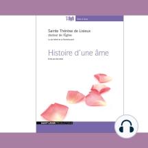 Histoire D'Une Âme: Écrite par elle-même