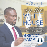 Trouble in the White House