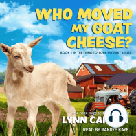 Who Moved My Goat Cheese?