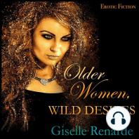 Older Women, Wild Desires