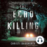The Echo Killing