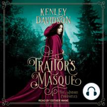 Traitor's Masque: A Reimagining of Cinderella