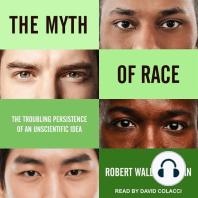 The Myth of Race